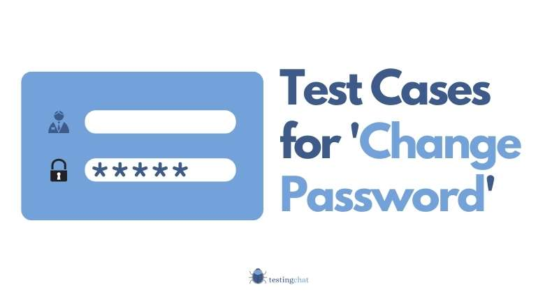 Test Cases for Change Password featured image 800x419