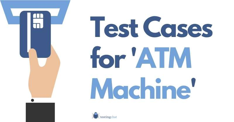 test cases for atm machine featured image 800x419